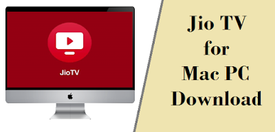 Jio tv for Mac download