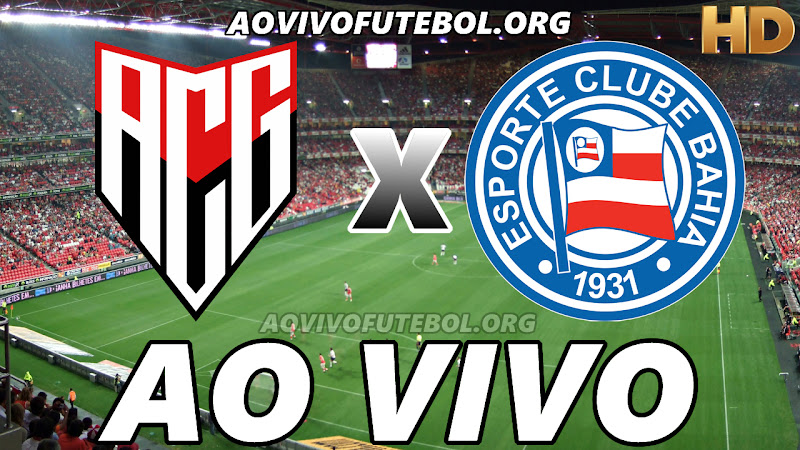 Atlético Goianiense x Bahia Ao Vivo HDTV