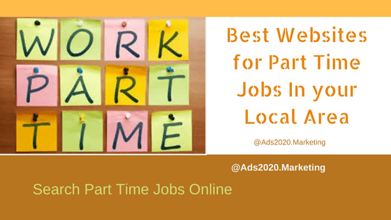 Best Websites for Part Time Jobs In your Local Area-560x315