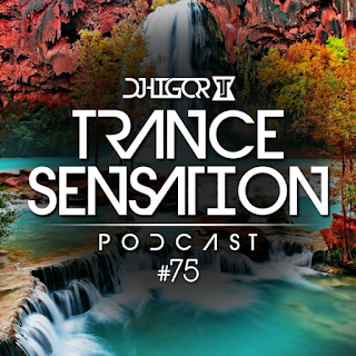 trance sensation podcast #75