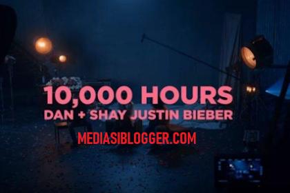 Lirik Lagu 10,000 Hours - Justin Bieber & Dan + Shay