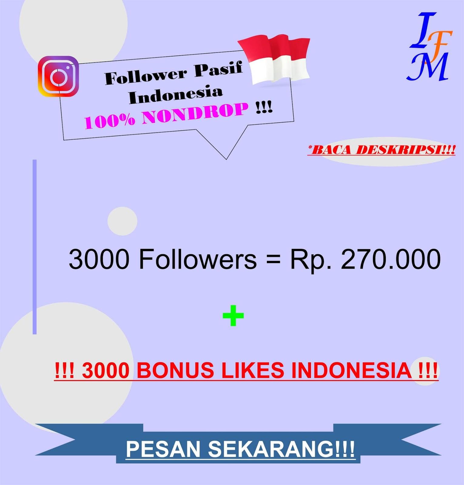 Jasa Tambah 3000 Follower Akun Instagram Pasif Original Indonesia 100% NONDROP Murah
