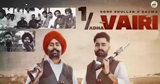 1 Adha Vairi Lyrics - Roop Bhullar x Bajwa