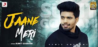 Jaane Meri Lyrics in English – Sumit Goswami
