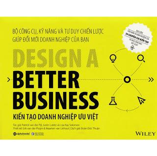 Kiến Tạo Doanh Nghiệp Ưu Việt: Cuốn sách hay gồm những hướng dẫn dễ hiểu và thực tế về cách kiến tạo và duy trì đổi mới đồng thời coi đó là kim chỉ nam cho doanh nghiệp của bạn ebook PDF-EPUB-AWZ3-PRC-MOBI