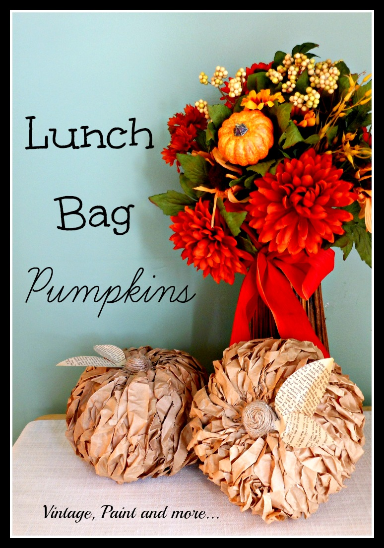 Vintage, Paint and more... pumpkins made from Dollar Tree pumpkins and brown lunch bags