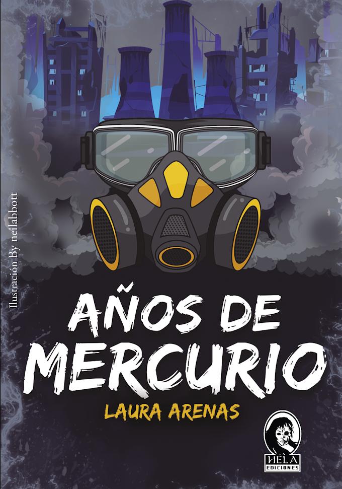RESEÑA: Años de mercurio - Laura Arenas