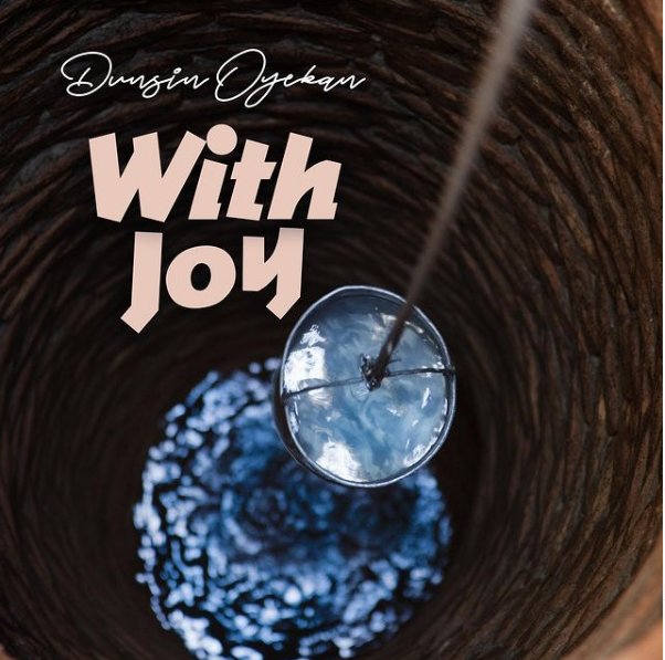 With Joy by Dunsin Oyekan