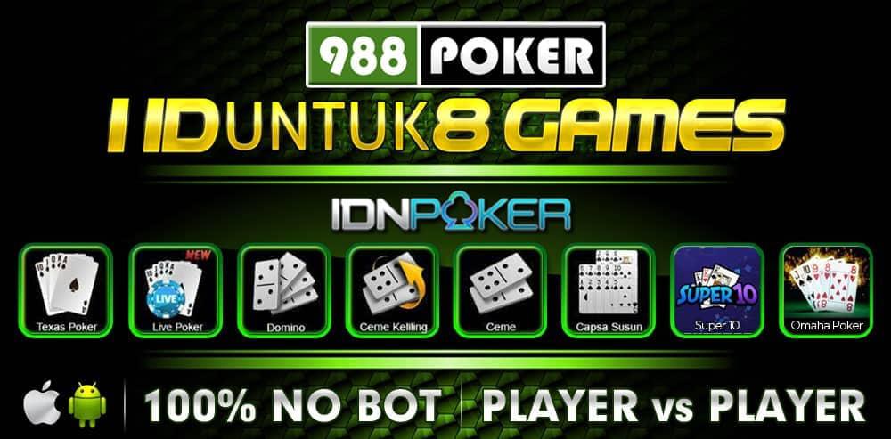 Idn Poker Online Situs Judi Terpercaya Indonesia 988 Poker