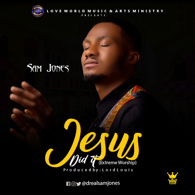 Sam Jones -Jesus Did It And Lyrics