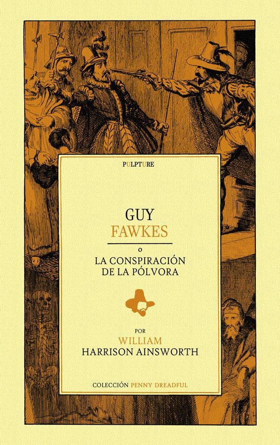 Guy Fawkes (o La conspiración de la pólvora)