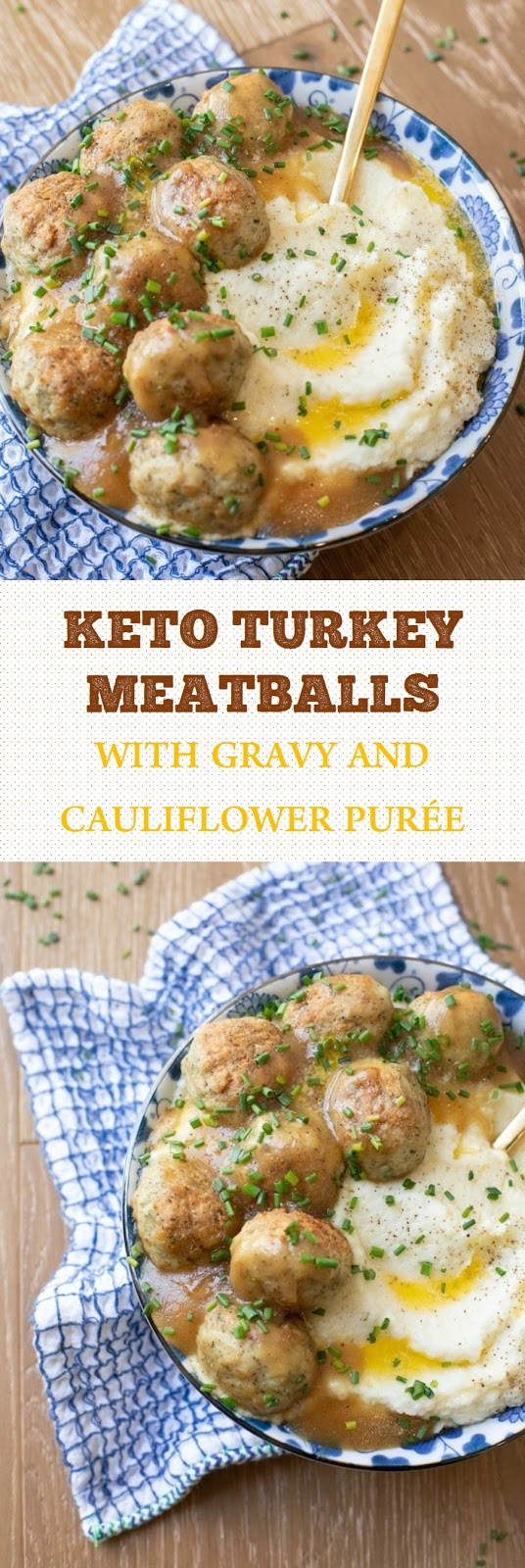 Keto Turkey Meatballs With Gravy and Cauliflower Purée