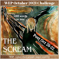 WEP CHALLENGE FOR OCTOBER 2021! - THE SCREAM! JOIN US!