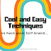 Cool and Easy Techniques to hack your Self-brand by using simple Branding Techniques in life and work