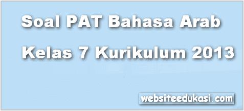 Soal Pat Bahasa Arab Kelas 7 K13 Tahun 2020 Websiteedukasi Com