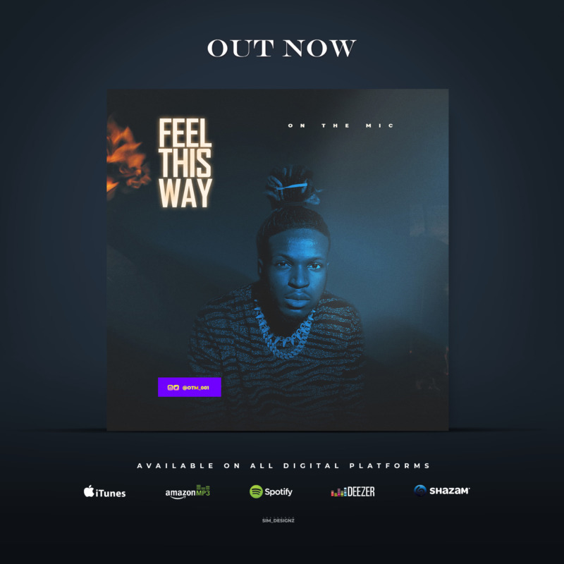 "On The Mic – ""Feel This Way"" #Arewapublisize"