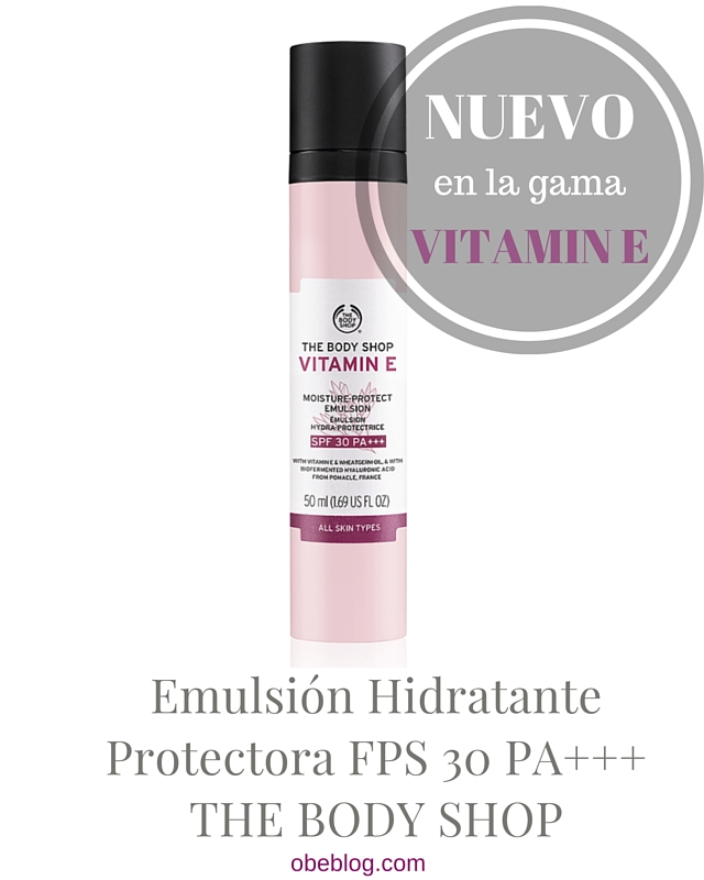 Emulsión_Hidratante_Protectora_Vitamina_E_FPS_PA+++_The_Body_Shop_ObeBlog