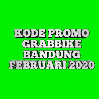 Daftar kode promo grabbike Bandung Februari 2020