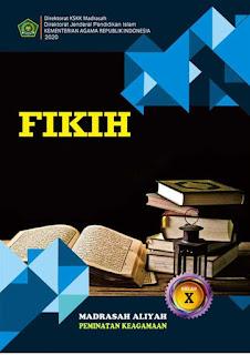 Buku Pelajaran Fikih Madrasah Aliyah (MA) Peminatan Agama Tahun 2020