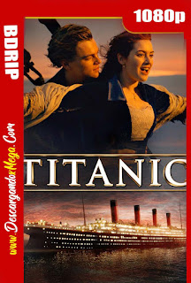 Titanic (1997) Open Matte BDRip 1080p Latino