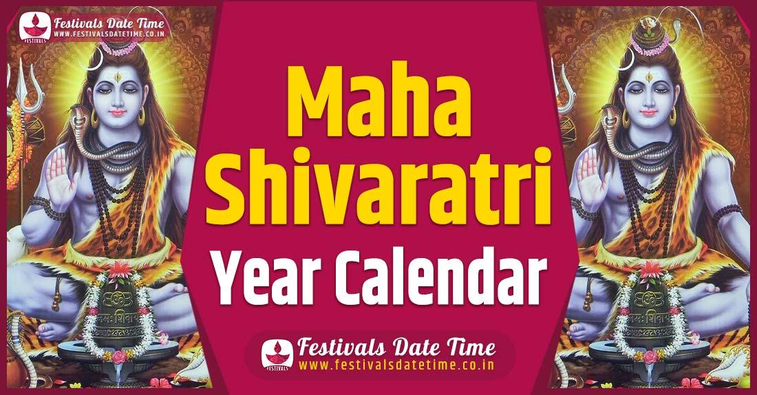 Maha Shivaratri Year Calendar, Maha Shivaratri Pooja Schedule