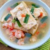 Sup Tahu Udang - Resep Olahan Tahu dan Udang