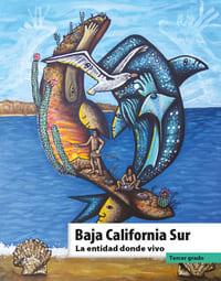 Libro de texto La entidad donde vivo Baja California Sur Tercer grado 2021-2022