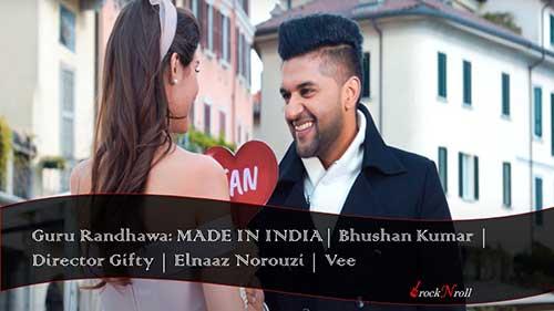 Made-In-India-Hindi-Lyrics-Guru-Randhawa