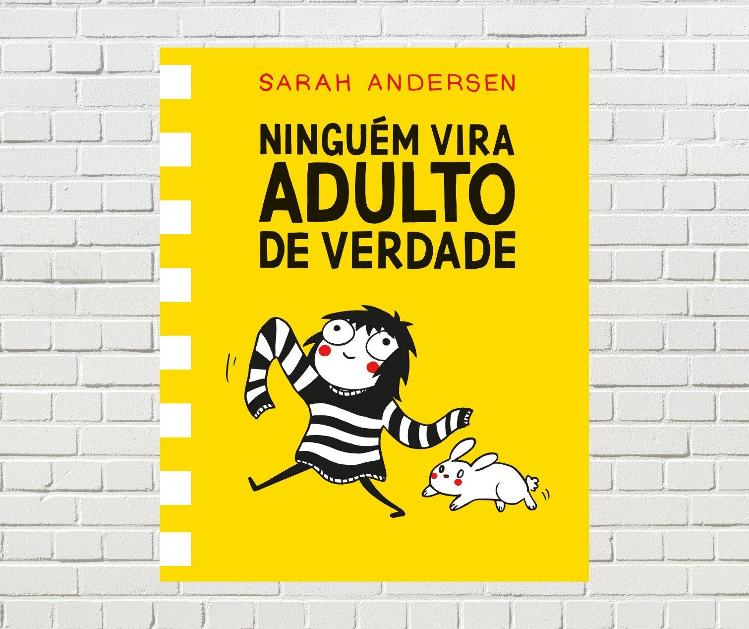 Resenha: Ninguém Vira Adulto de Verdade, de Sarah Andersen