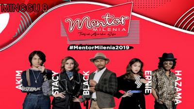Live Streaming Mentor Milenia 2019 Minggu 8