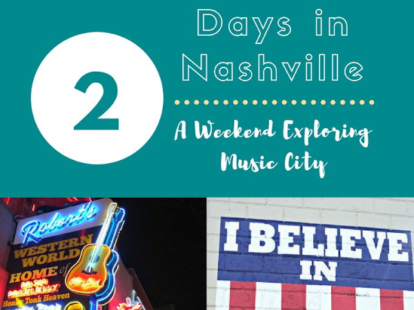 {Travel Guide} Two Days in Nashville