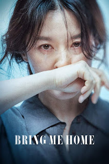 [MOVIE] Bring Me Home (2019) [Korean]
