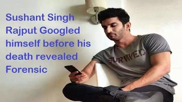 Sushant Singh Rajput Googled himself before his death revealed Forensic