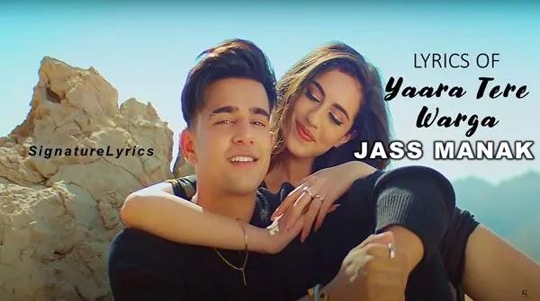 Yaara Tere Warga Lyrics - JASS MANAK - New Punjabi Song