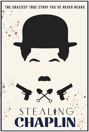 Stealing Chaplin Movie Review