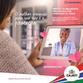 O Dia das Mães está chegando e a recomendação da Prefeitura de Cajati é evitar o encontro presencial