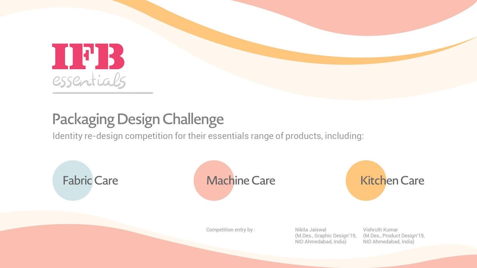 IFB essentials Packaging Design Challenge