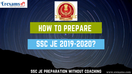 How to Prepare SSC JE Exam 2019 - 2020?