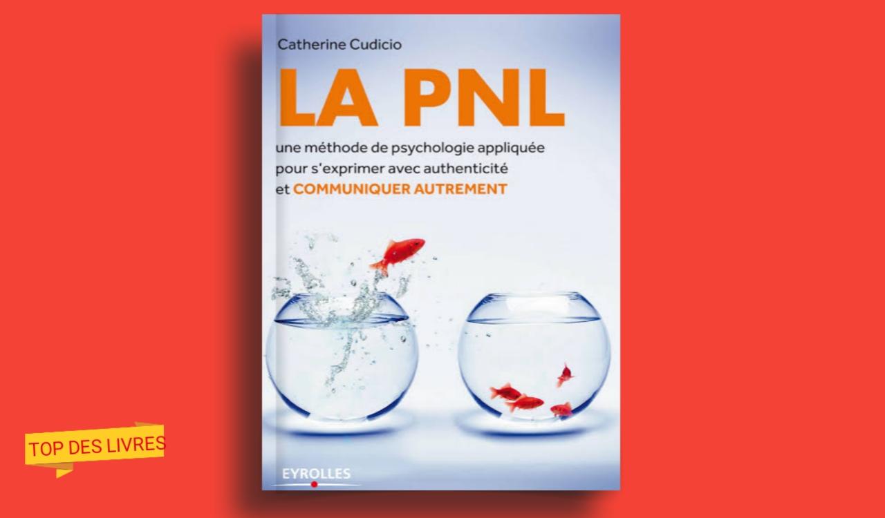 Télécharger : La PNL - communiquer autrement en pdf