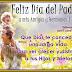 Feliz Día del Padre a mis Amigos y Hermanos!