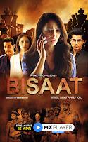 Bisaat – Khel Shatranj Ka Season 1 Hindi 720p HDRip