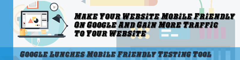 Google Lunches Mobile-Friendly Testing Tool