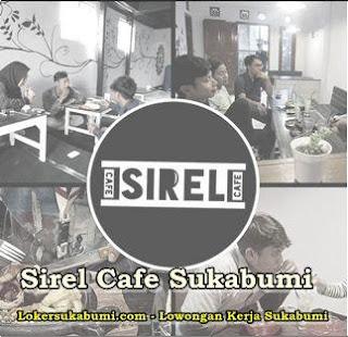 Lowongan Kerja Sirel Cafe Sukabumi Terbaaru