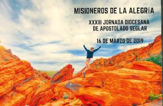 XXXIII Jornada diocesana del Apostolado Seglar en la Casa de la Iglesia 16-III-19