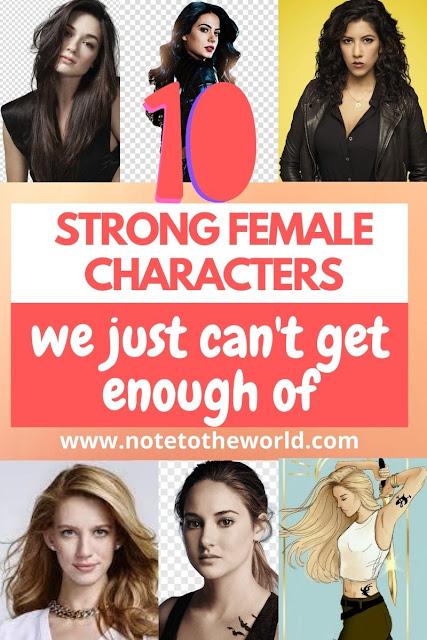 a list of strong female characters in books, movies, and shows