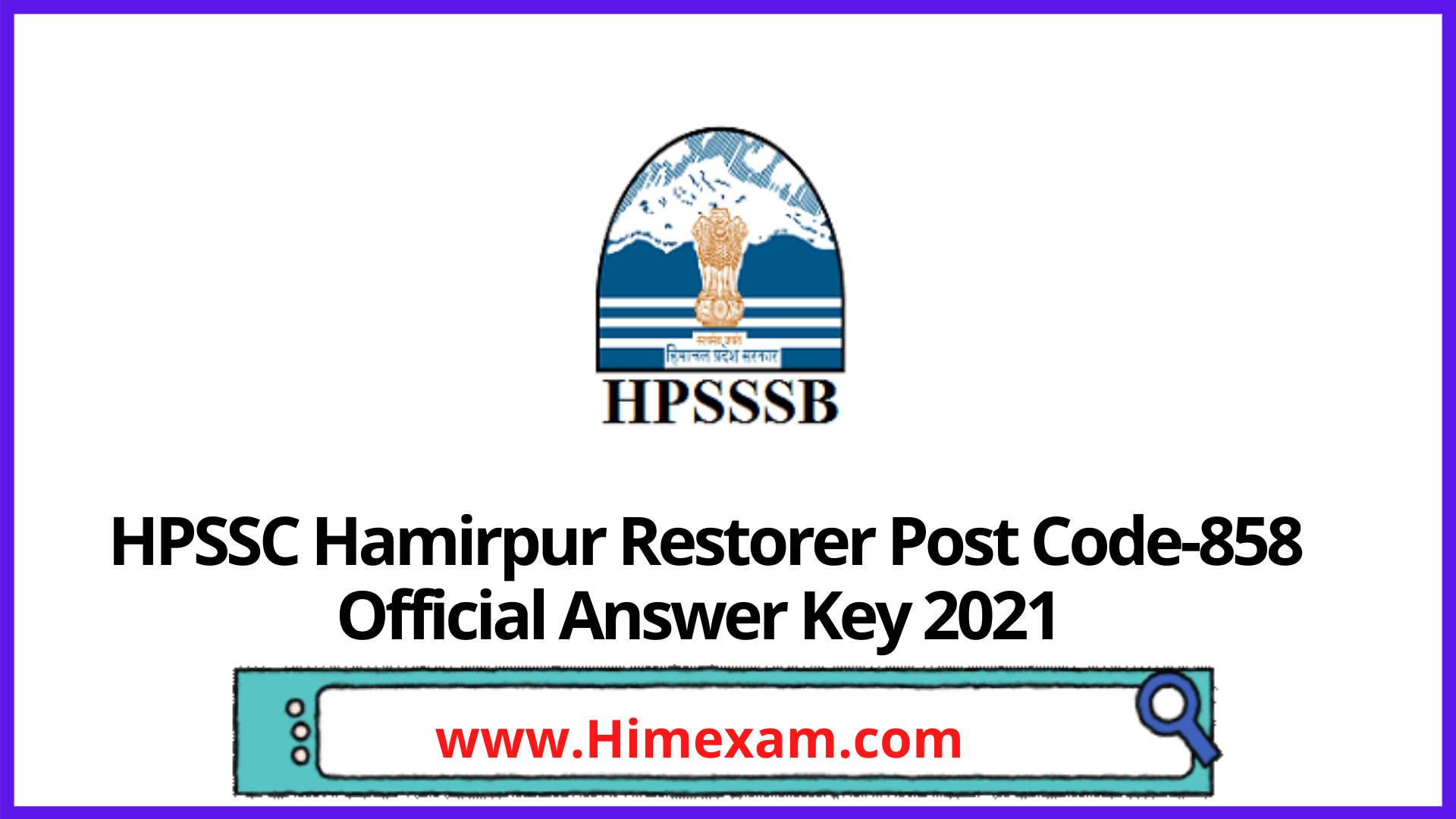 HPSSC Hamirpur Restorer Post Code-858 Official Answer Key 2021