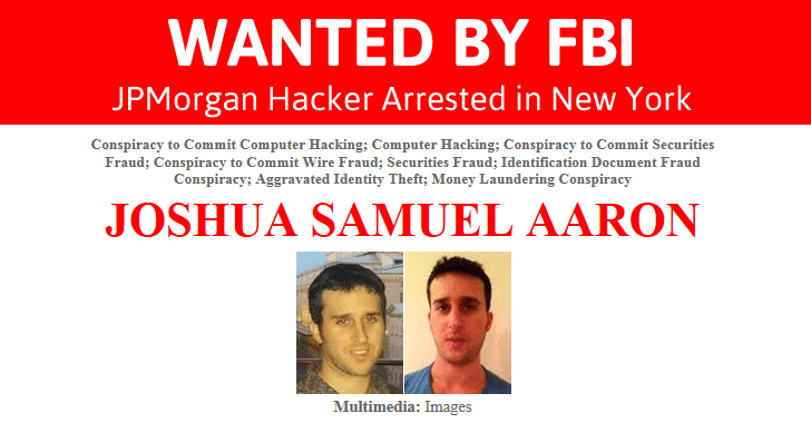FBI Most Wanted Fugitive JPMorgan Hacker Arrested in New York