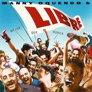MEJOR QUE NUNCA - MANNY OQUENDO & LIBRE (1994)