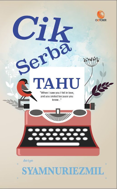 Sinopsis Drama Cik Serba Tahu Adaptasi Novel Syamnuriezmil