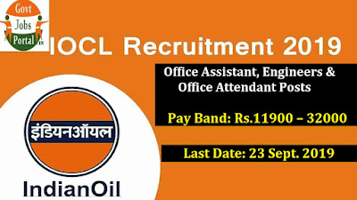 IOCL Careers Making Opening 2019 - IOCL Recruitment for Attendant, Office Assistant & Other Posts